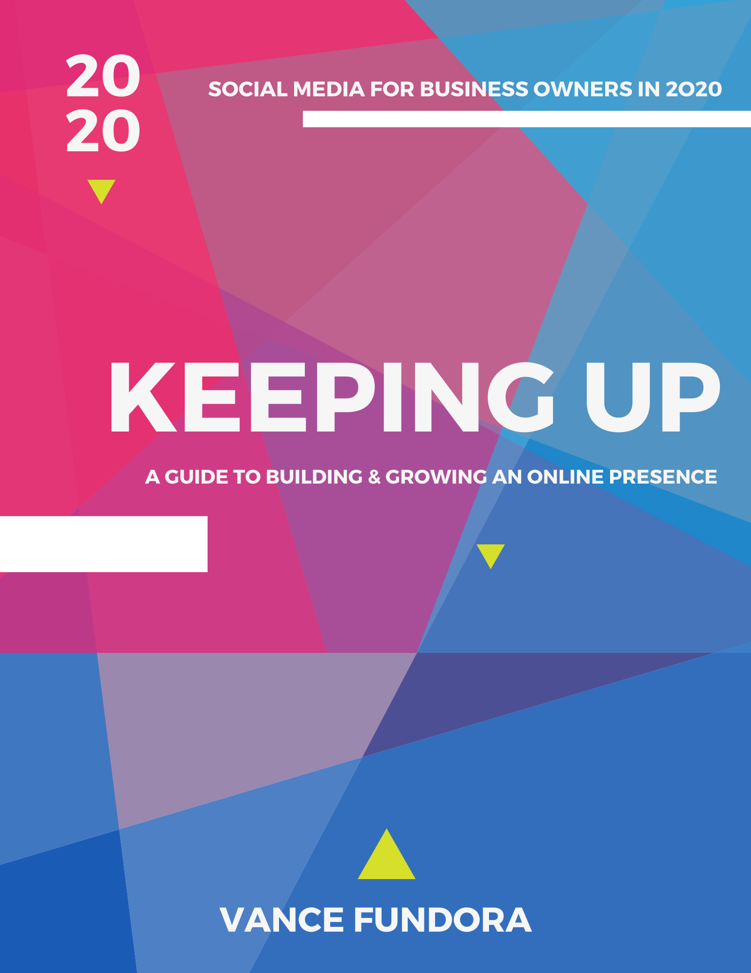 "Vance Fundora's ""Keeping Up: A Guide to Building and Growing an Online Presence"" Becomes a Global Best-Seller"