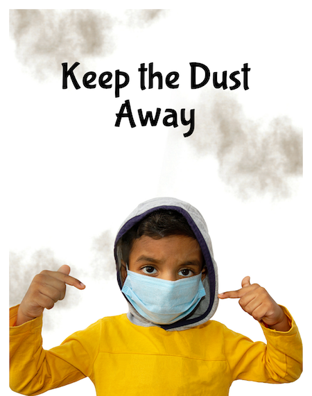 Keep the dust away