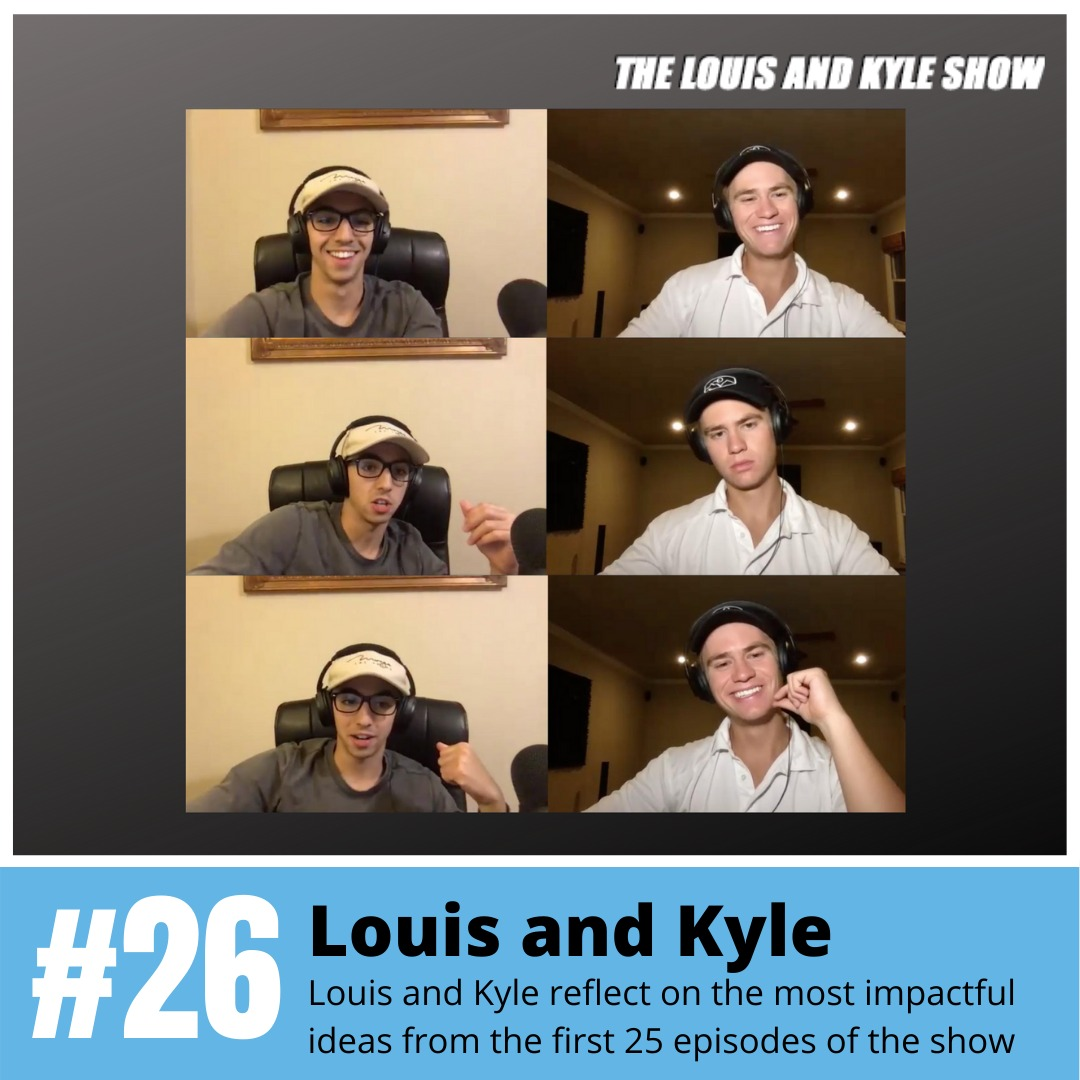 Louis and Kyle: Lessons Learned From 25 Interviews