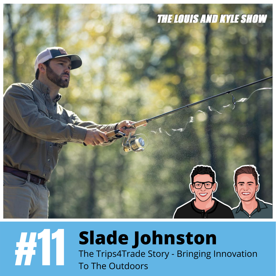 Slade Johnston: The Trips4Trade Story - Bringing Innovation To The Outdoors