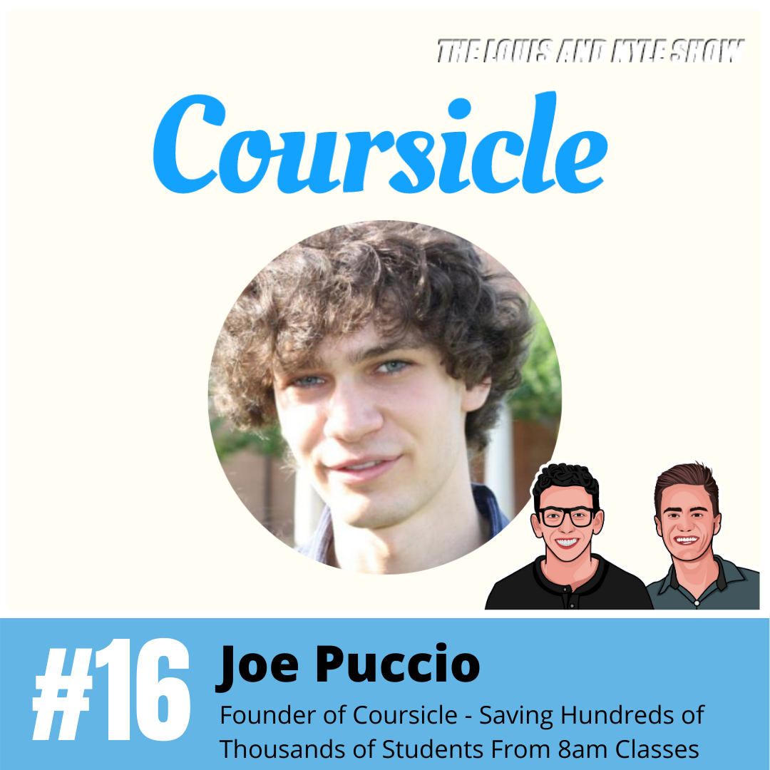 Joe Puccio: Founder of Coursicle - Saving Hundreds of Thousands of Students From 8am Classes