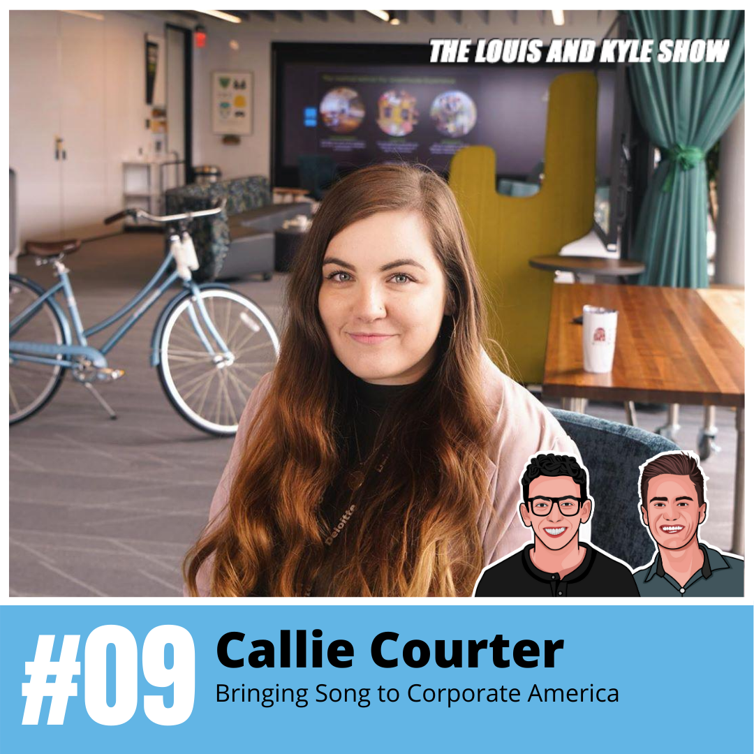 Callie Courter: Bringing Song to Corporate America - Be Bold, Learn Anything, and Stay Authentic