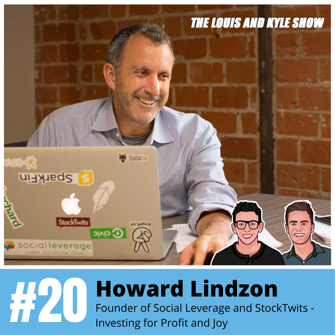 Howard Lindzon: Founder of Social Leverage and StockTwits - Investing for Profit and Joy