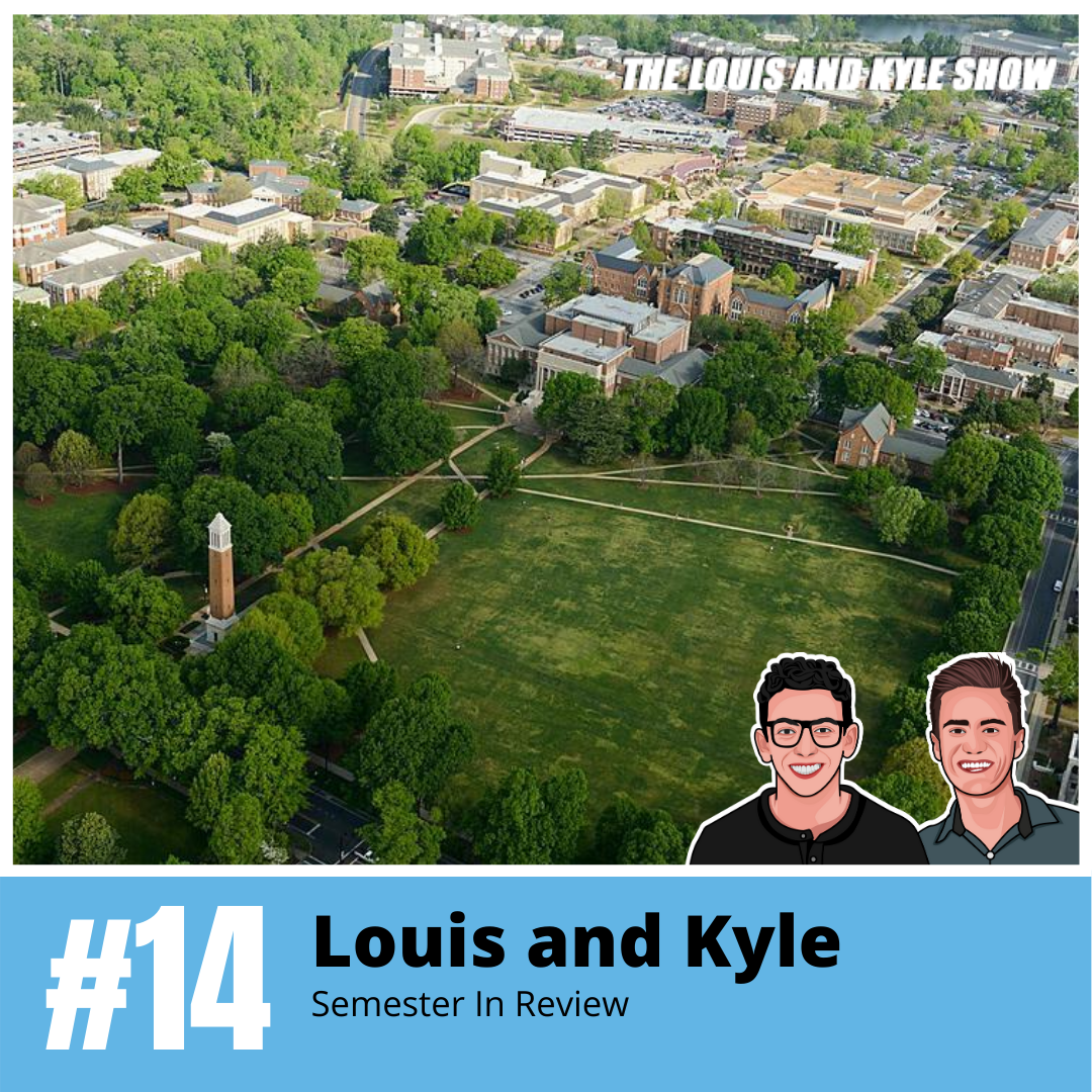 Louis and Kyle: Semester In Review