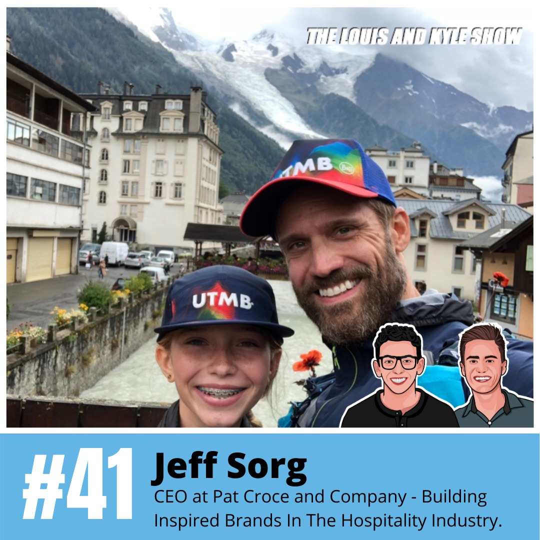Jeff Sorg: CEO at Pat Croce and Company - Building Inspired Brands In The Hospitality Industry