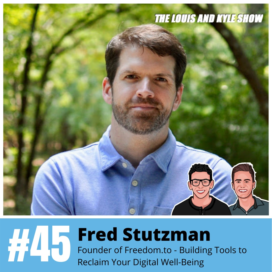 Frederic Stutzman: Founder of Freedom.to - Building Tools to Reclaim Your Digital Well-Being