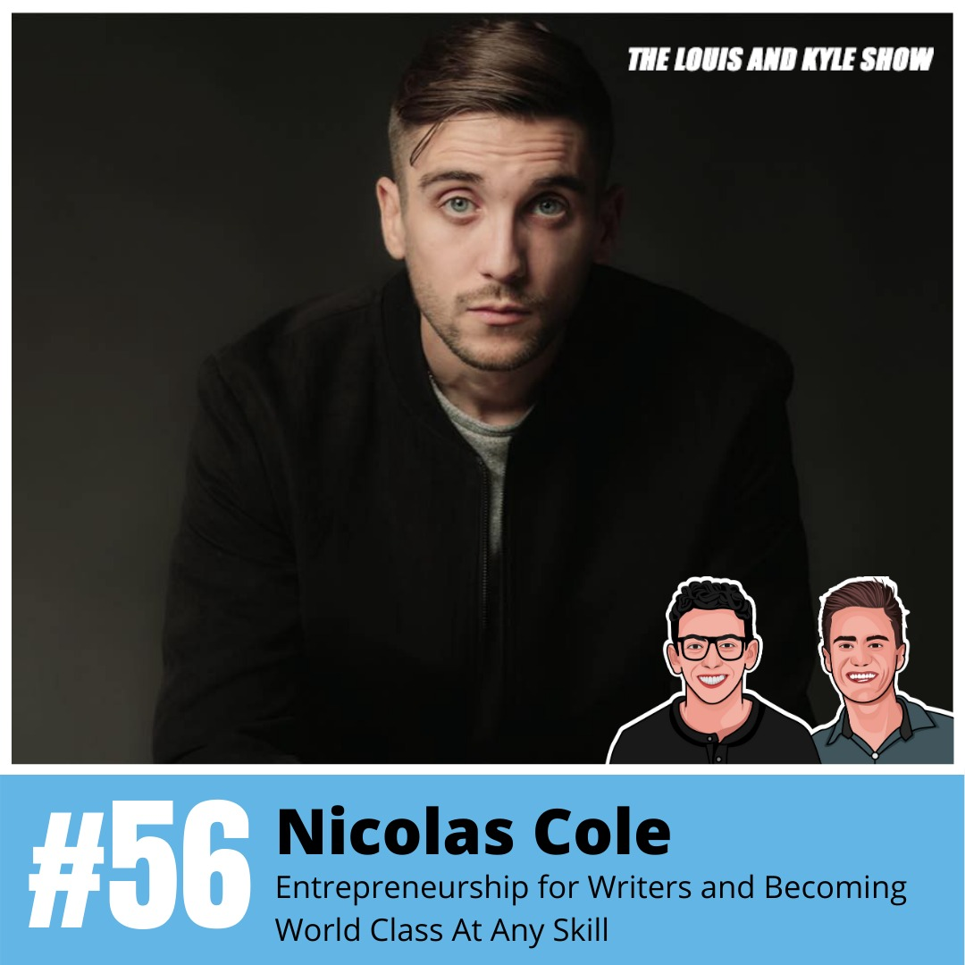 Nicolas Cole: Entrepreneurship for Writers and Becoming World Class At Any Skill