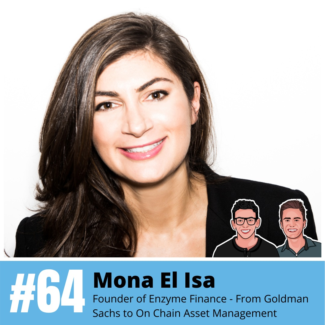 Mona El Isa: Founder of Enzyme Finance - From Goldman Sachs to On Chain Asset Management ($MLN)