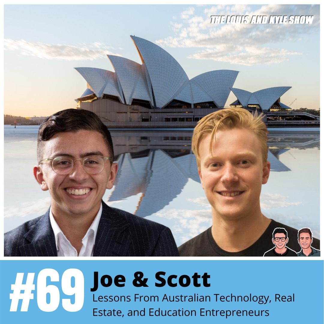 Joe Wehbe and Scott McKeon: Life and Business Lessons From Australian Technology, Real Estate, and Education Entrepreneurs