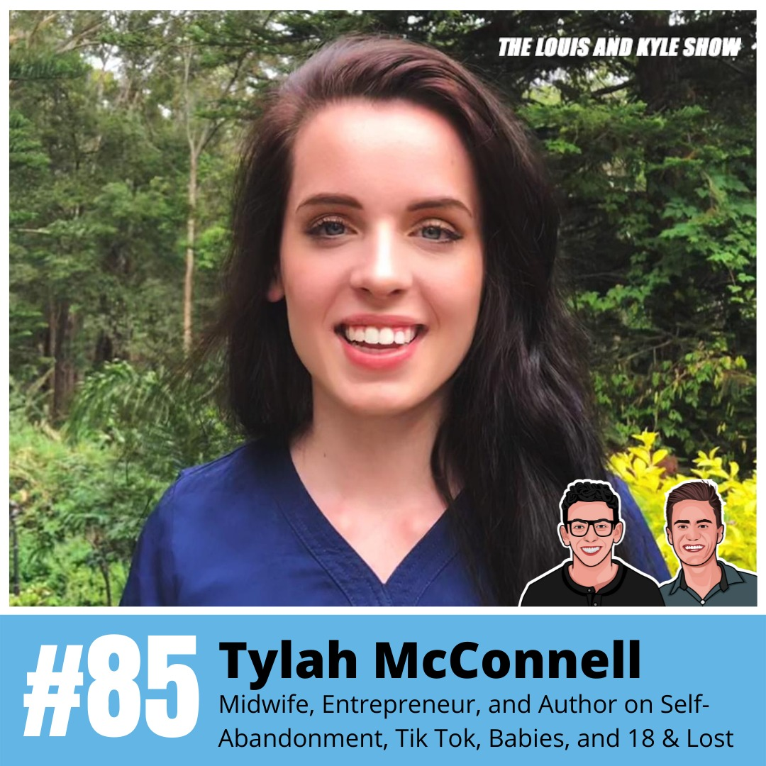 Tylah McConnell: Midwife, Entrepreneur, and Author on Self-Abandonment, Tik Tok Virality, Babies, and 18 & Lost