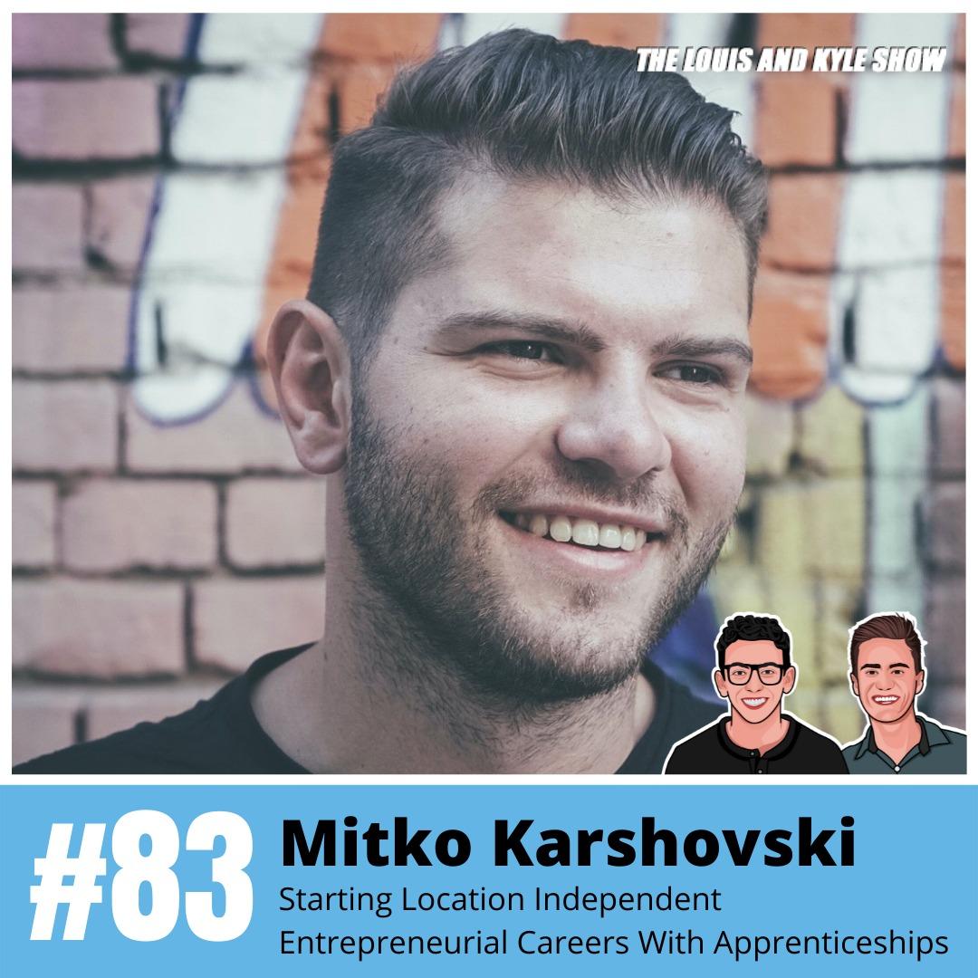 Mitko Karshovski: Launching Location Independent Entrepreneurial Careers Through Apprenticeships