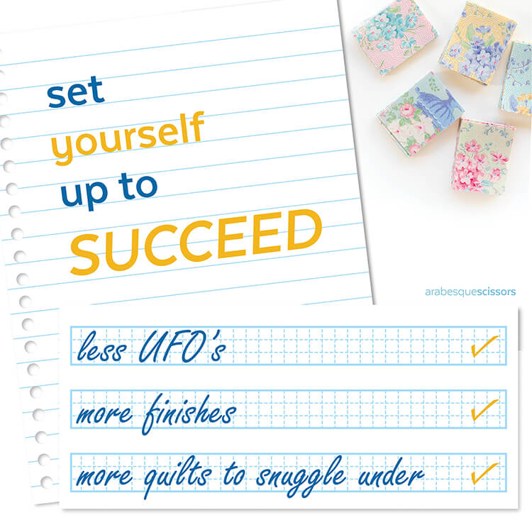 Streamline your Quilting: AKA how to get more done...SET YOURSELF UP TO SUCCEED