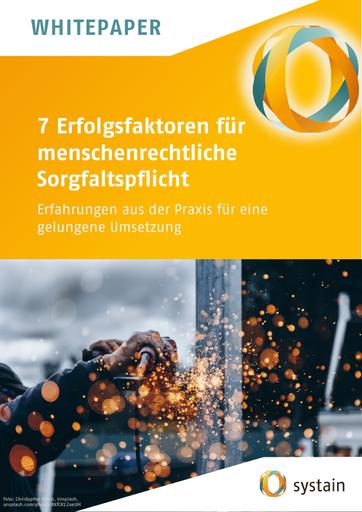 7 Erfolgsfaktoren für menschenrechtliche Sorgfaltspflicht - Erfahrungen aus der Praxis für eine gelungene Umsetzung