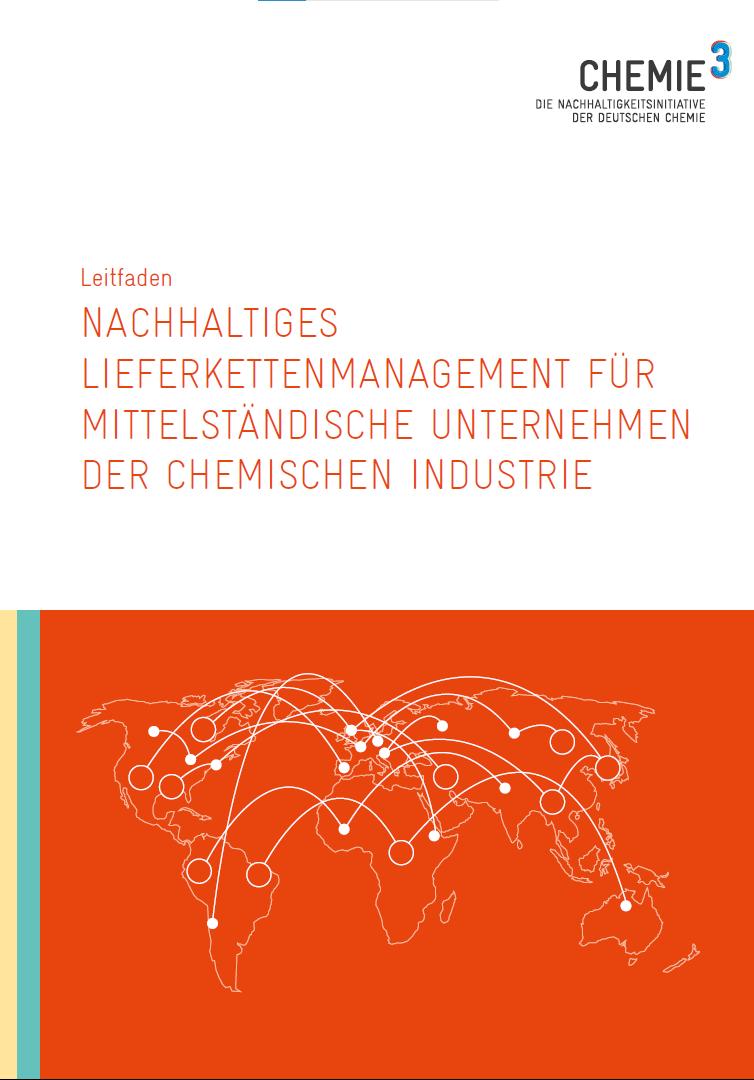 Chemie³-Leitfaden zum nachhaltigen Lieferkettenmanagement