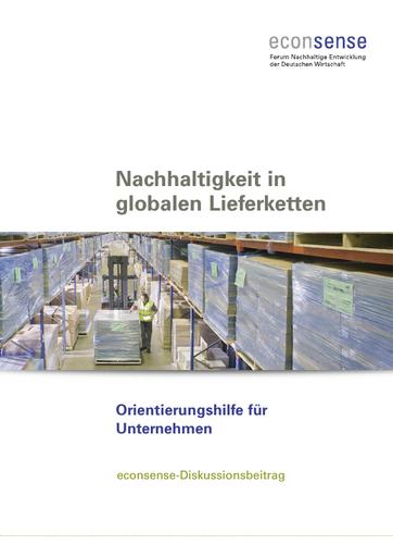 Nachhaltigkeit in globalen Lieferketten - Orientierungshilfe für Unternehmen