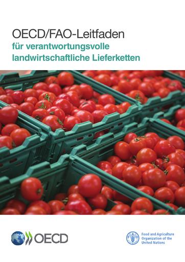 OECD/FAO-Leitfaden für verantwortungsvolle landwirtschaftliche Lieferketten
