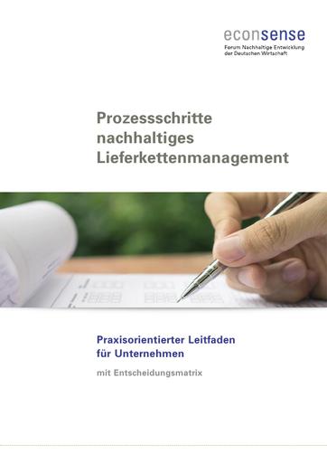 Prozessschritte nachhaltiges Lieferkettenmanagement - Praxisorientierter Leitfaden für Unternehmen