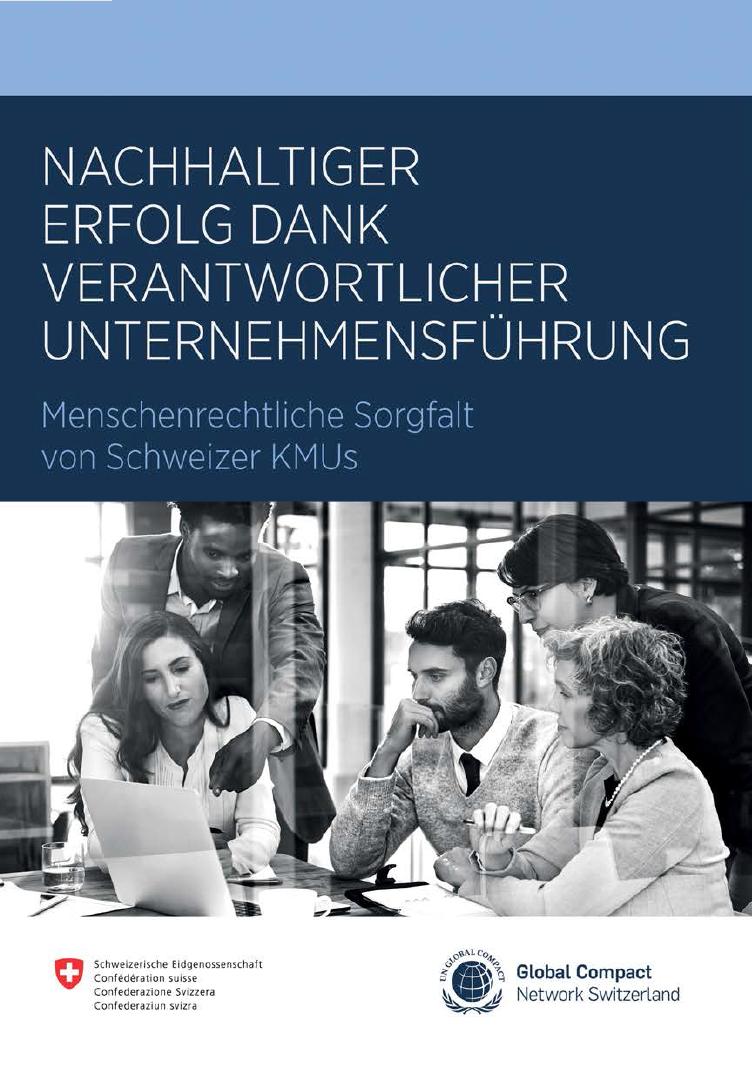 Nachhaltiger Erfolg dank verantwortlicher Unternehmensführung – Menschenrechtliche Sorgfalt von Schweizer KMUs