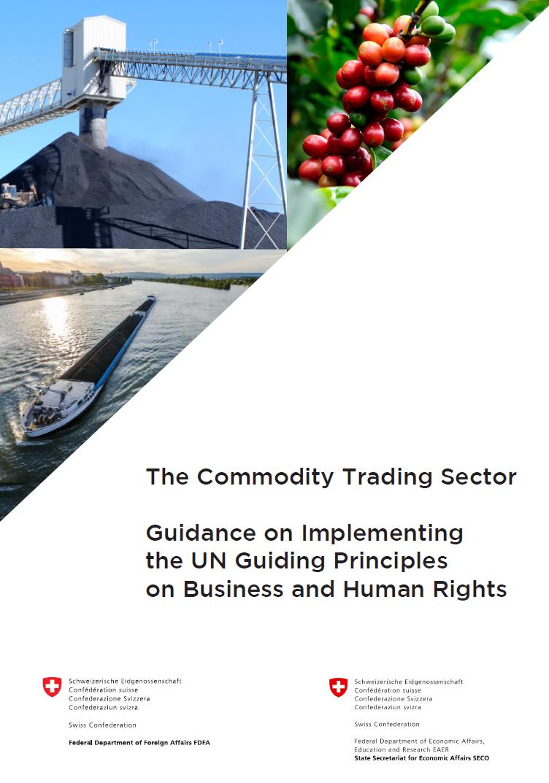 Leitfaden zur Umsetzung der UNO-Leitprinzipien für Wirtschaft und Menschenrechte durch den Rohstoffhandelssektor
