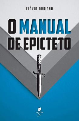 Livros sobre Estoicismo: O Manual de Epicteto — Epicteto