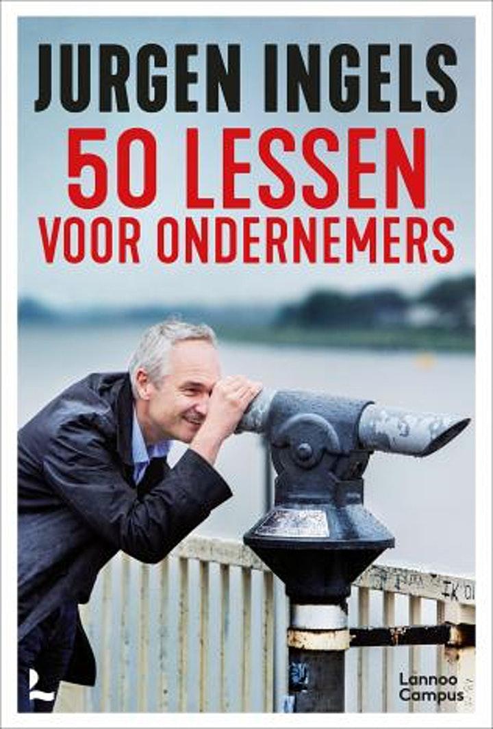 Afbeelding van Expert Talk : Jurgen Ingels inclusief boek 50 lessen voor ondernemers