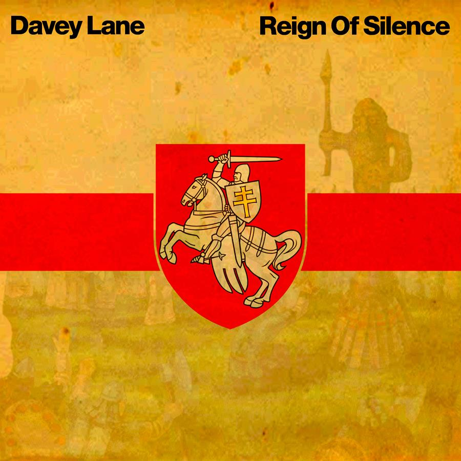 Davey Lane Reign of Silence cover art