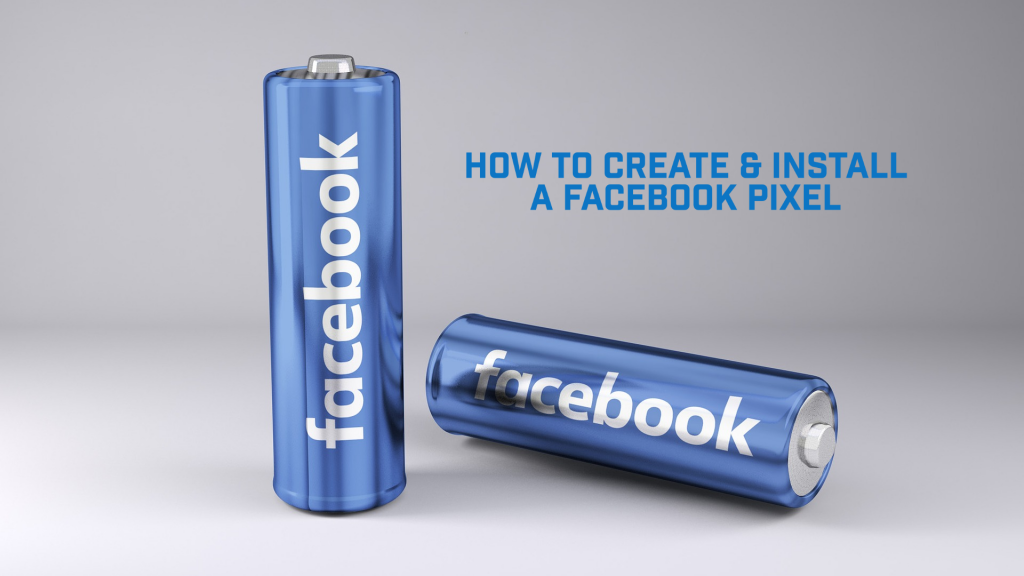 How To Create and Install Facebook Pixel