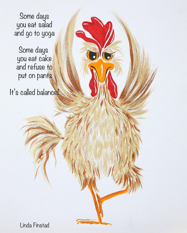 Chicken Wisdom - Yoga