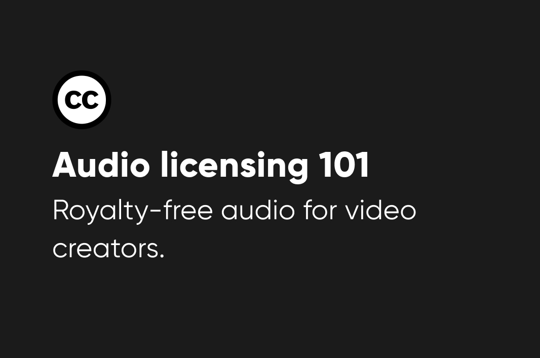 Understanding Commercial Use, Royalty-Free Audio Licensing for Video Creators, Podcasters, and Beyond