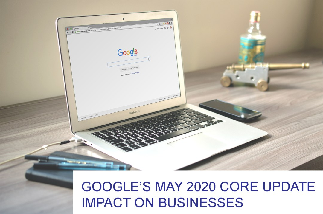 How Google's May 2020 Core Update impacts your business