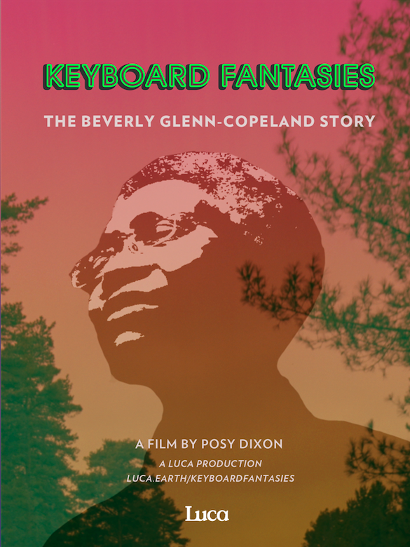 Keyboard Fantasies: The Beverly Glenn-Copeland Story