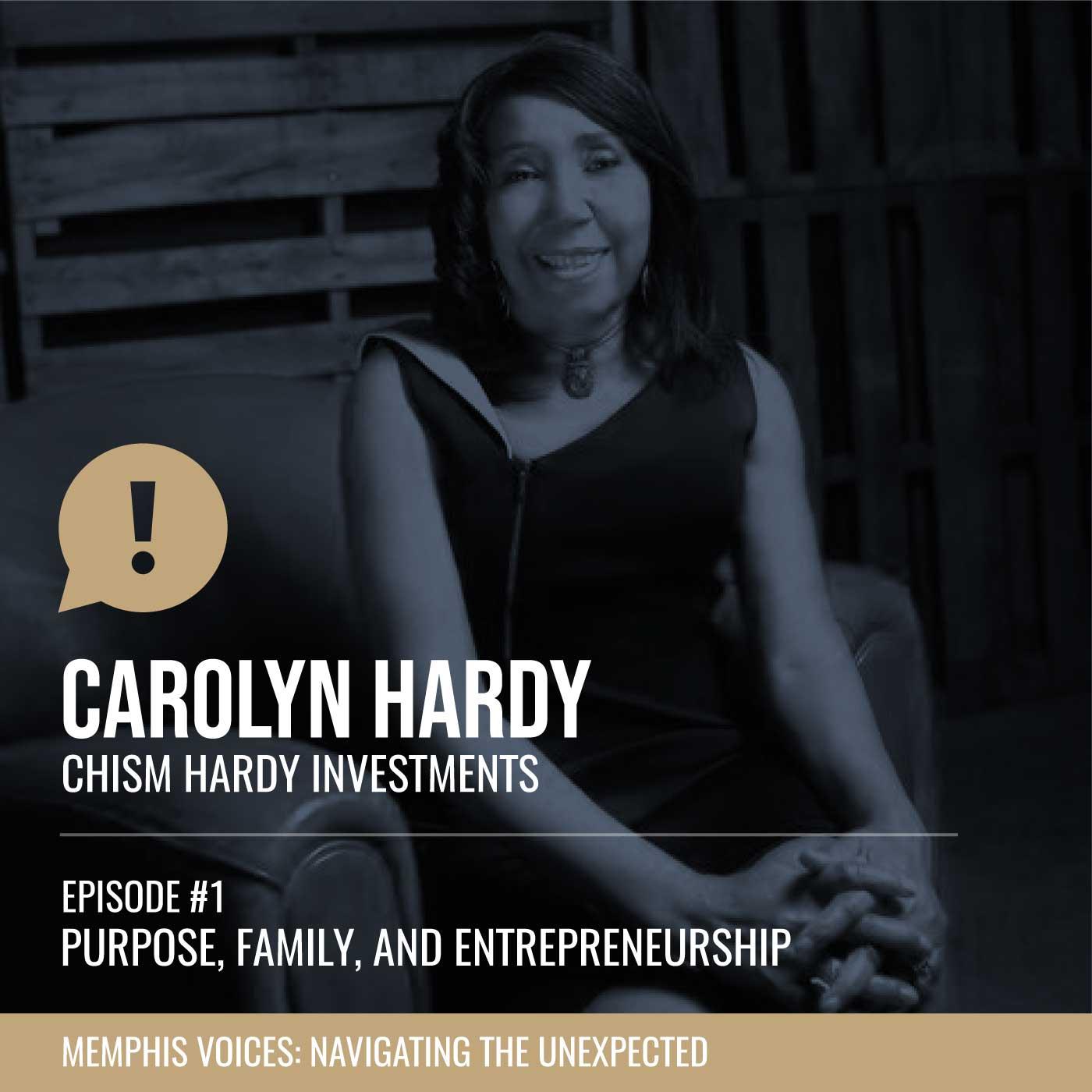 Carolyn Hardy | Purpose, Family, and Entrepreneurship