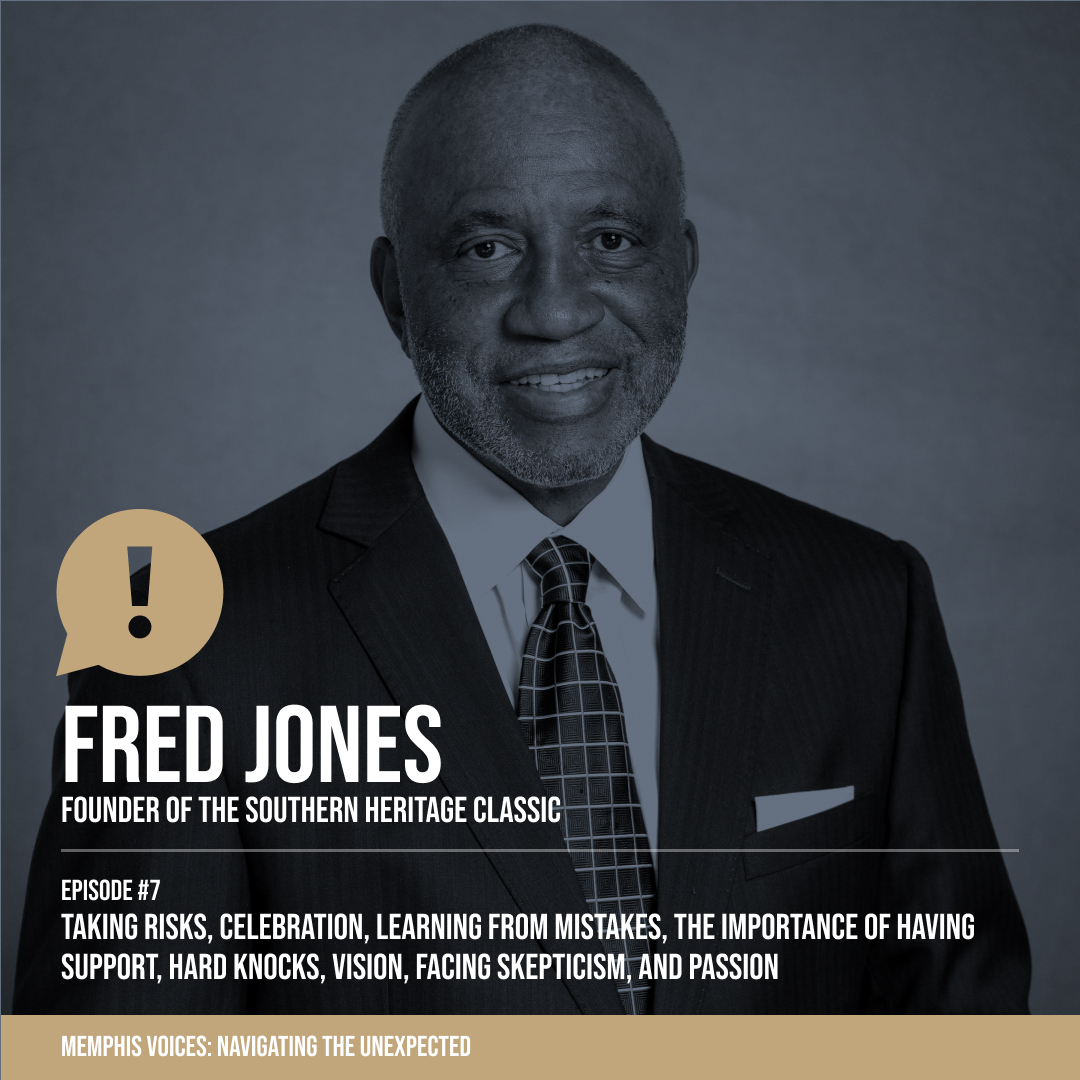 Fred Jones | Taking Risks, Celebration, Learning From Mistakes, Importance of Having Support, Hard Knocks, Vision, Facing Skepticism, and Passion