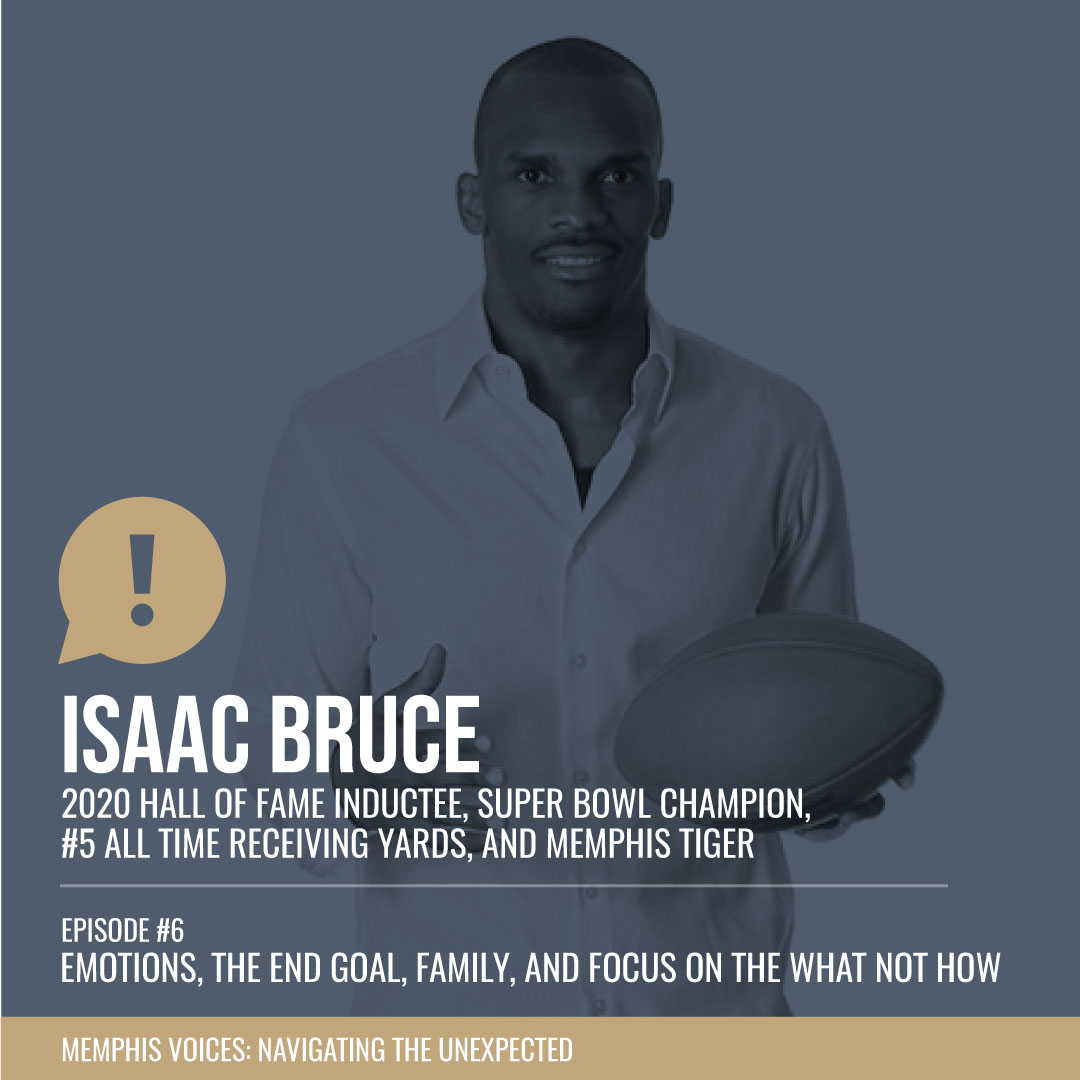 Isaac Bruce   Emotions, The End Goal, Faith, Family, Focus on the What Not How