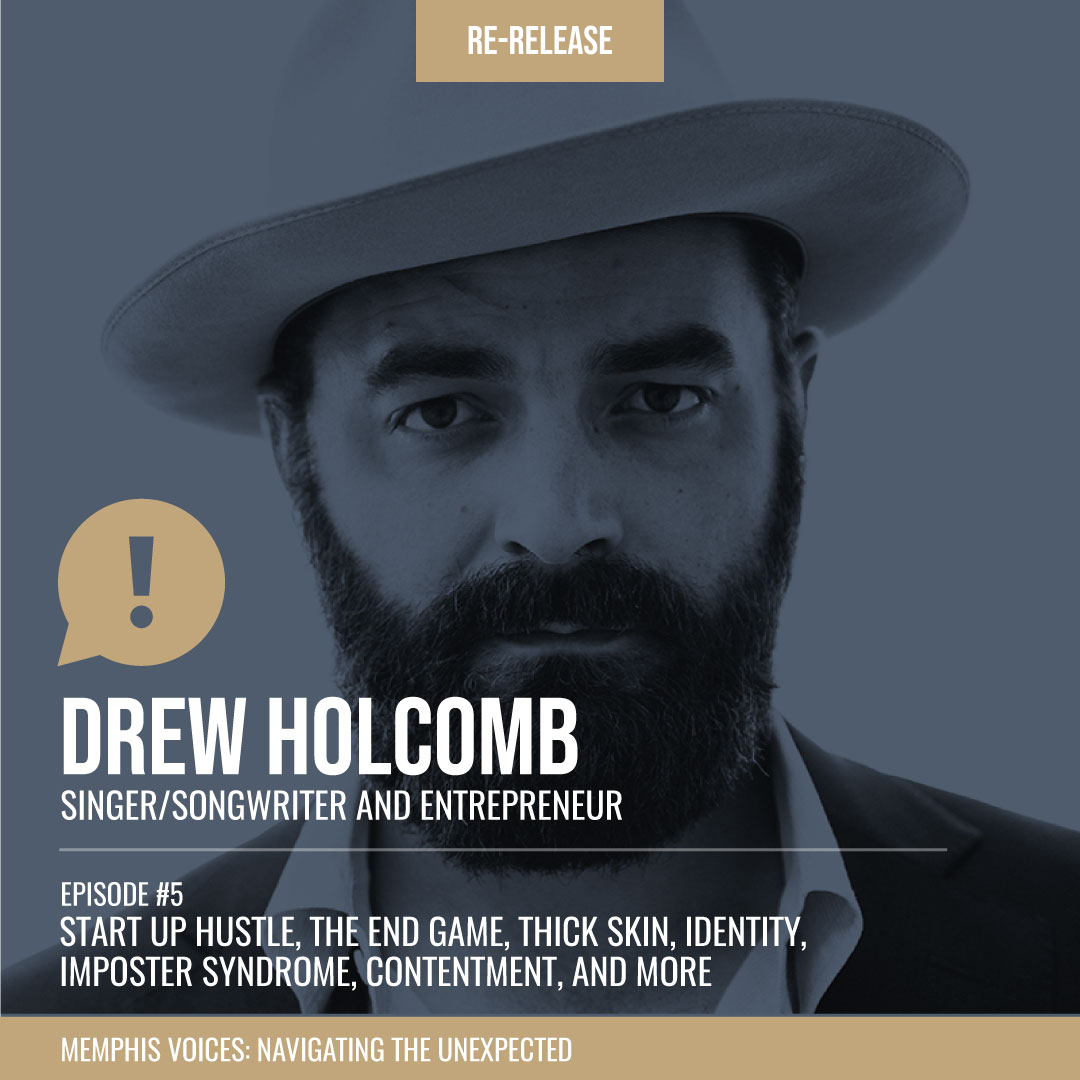 REBOOT: Drew Holcomb | Start up Hustle, The End Game, Thick Skin, Identity, Imposter Syndrome, Contentment, and More