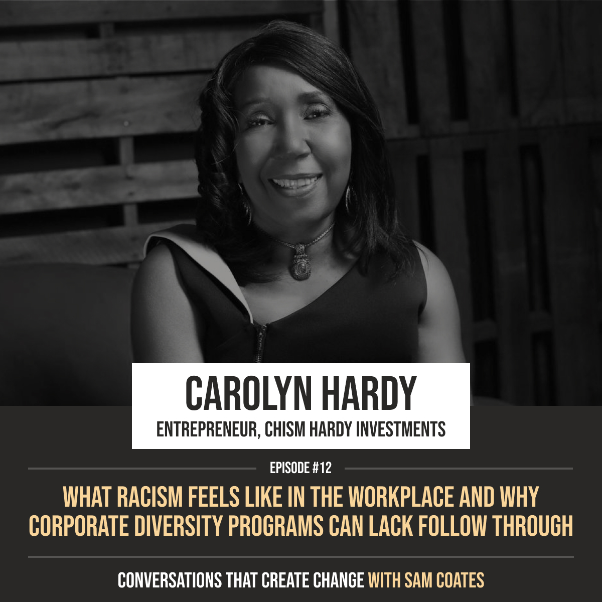 Carolyn Hardy | What Racism Feels Like the Workplace and Why Corporate Diversity Programs Can Lack Follow Through
