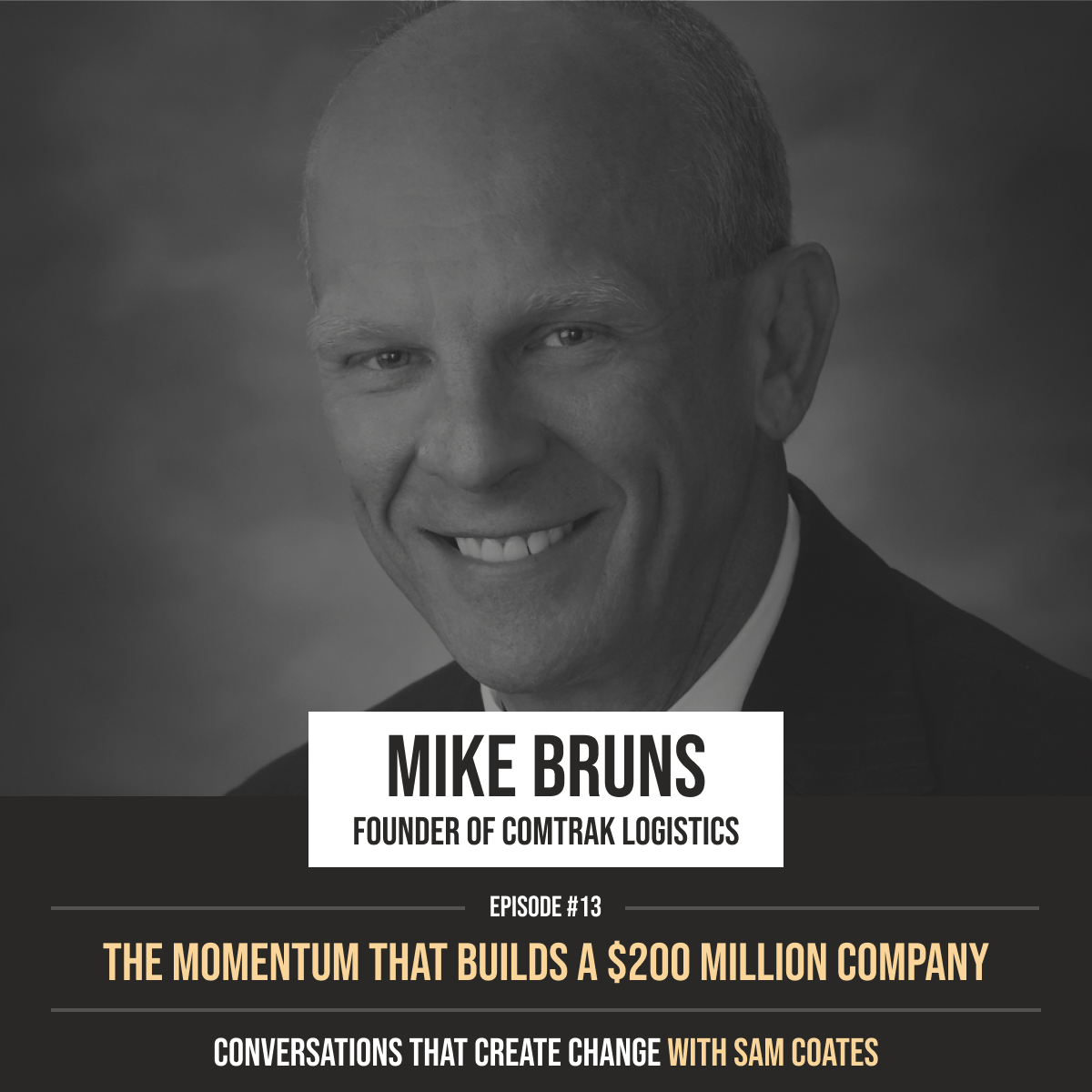 Mike Bruns | The Momentum That Builds a $200 Million Dollar Company