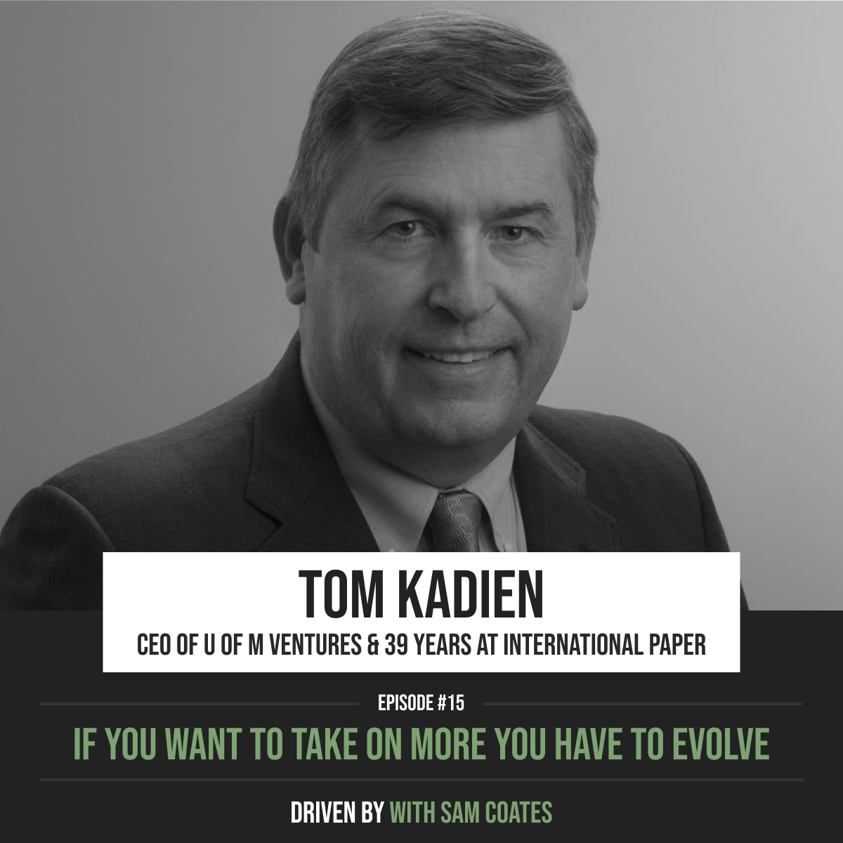 Tom Kadien | If You Want To Take On More, You Have To Evolve