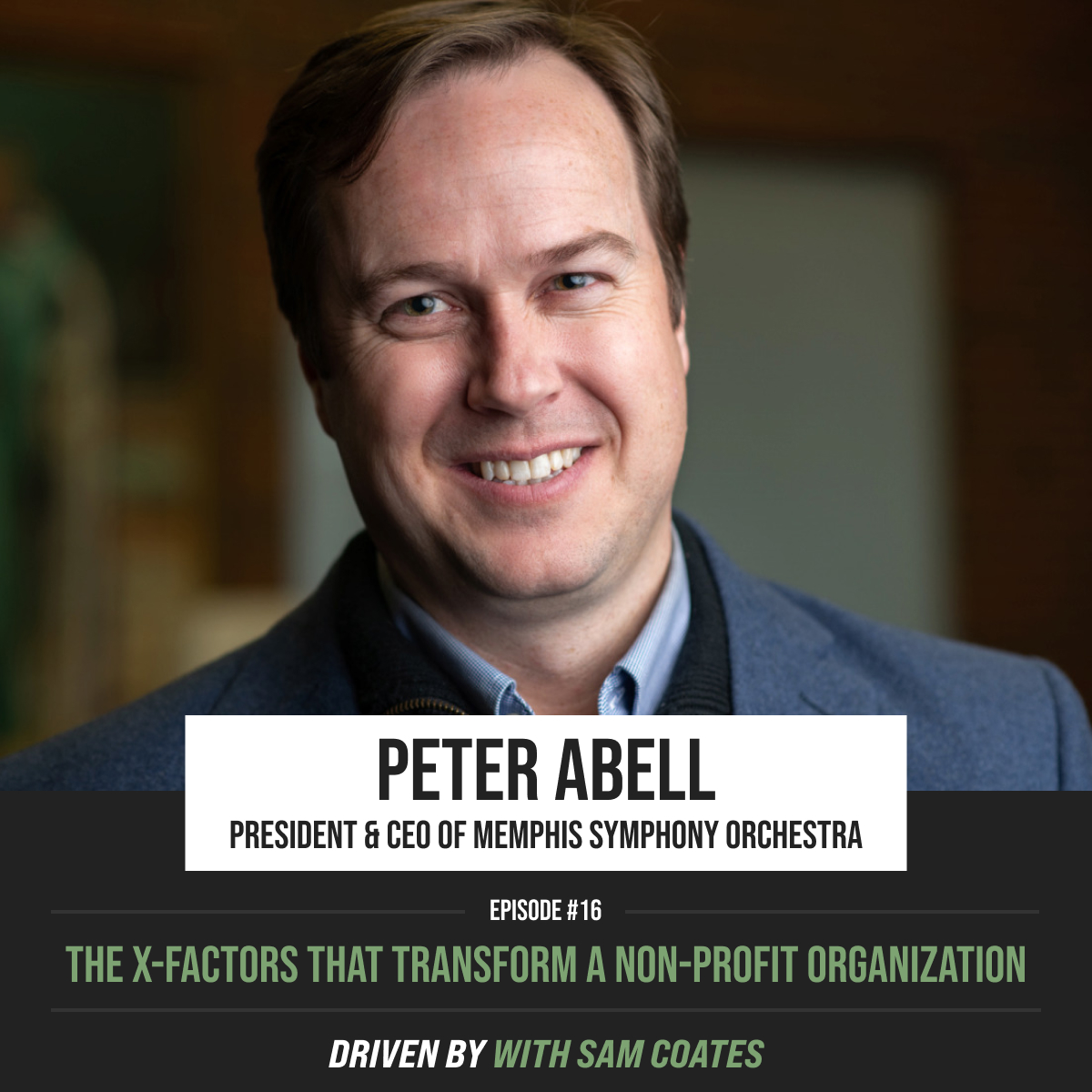 Peter Abell | The X-Factors That Transform a Non-Profit Organization