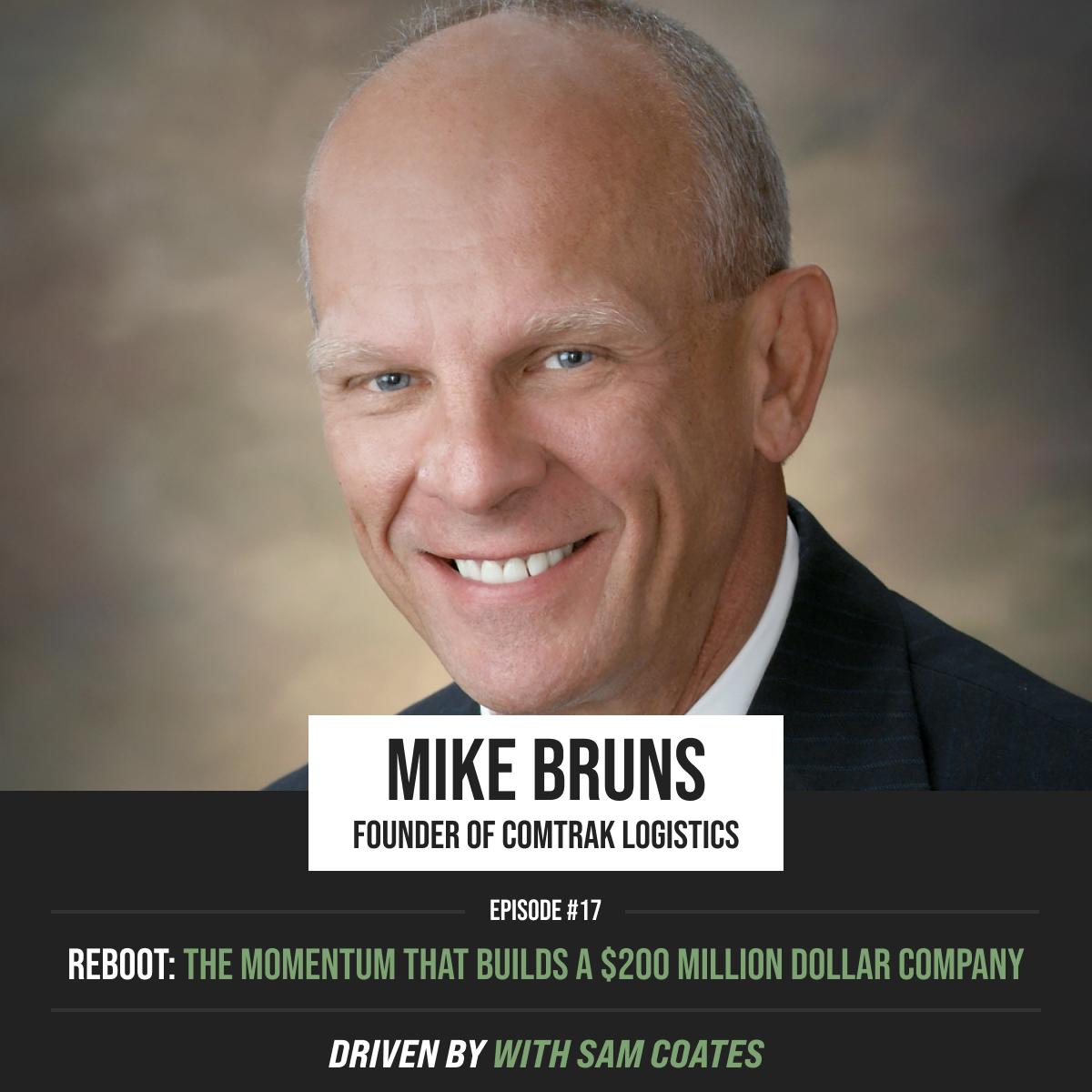 REBOOT: Mike Bruns | The Momentum That Builds a $200 Million Dollar Company