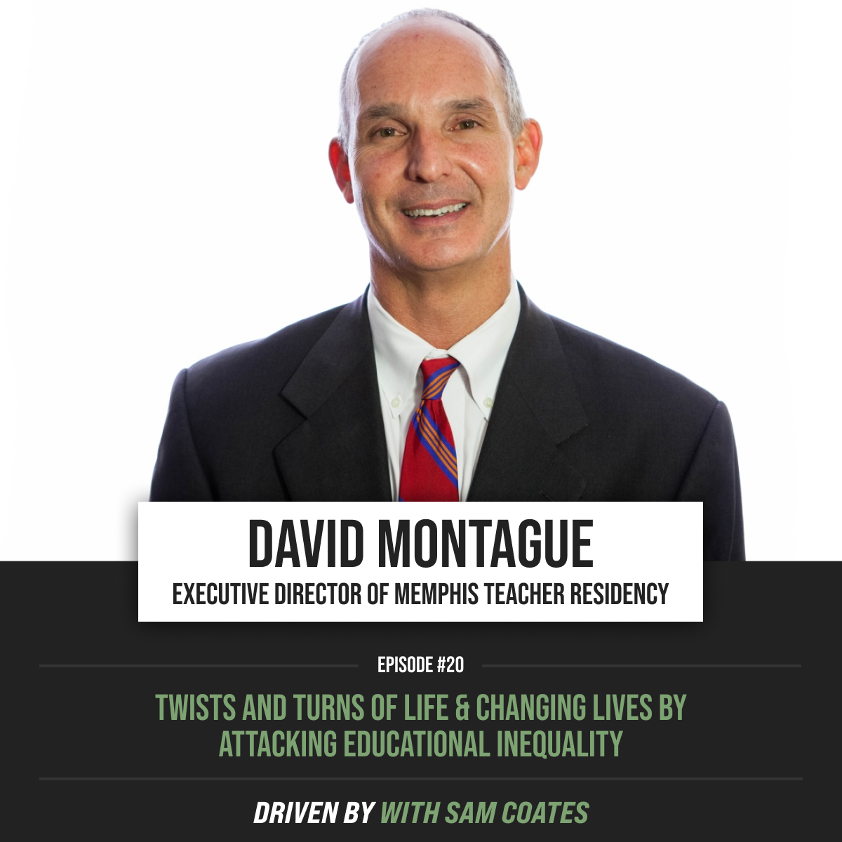 Twists and Turns of Life & Changing Lives by Attacking Educational Inequality with David Montague