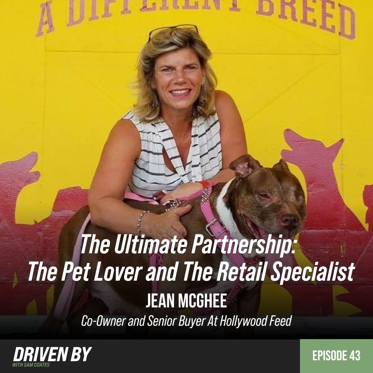 49. The Ultimate Partnership - The Pet Lover and The Retail Specialist with Jean McGhee [RE AIR]