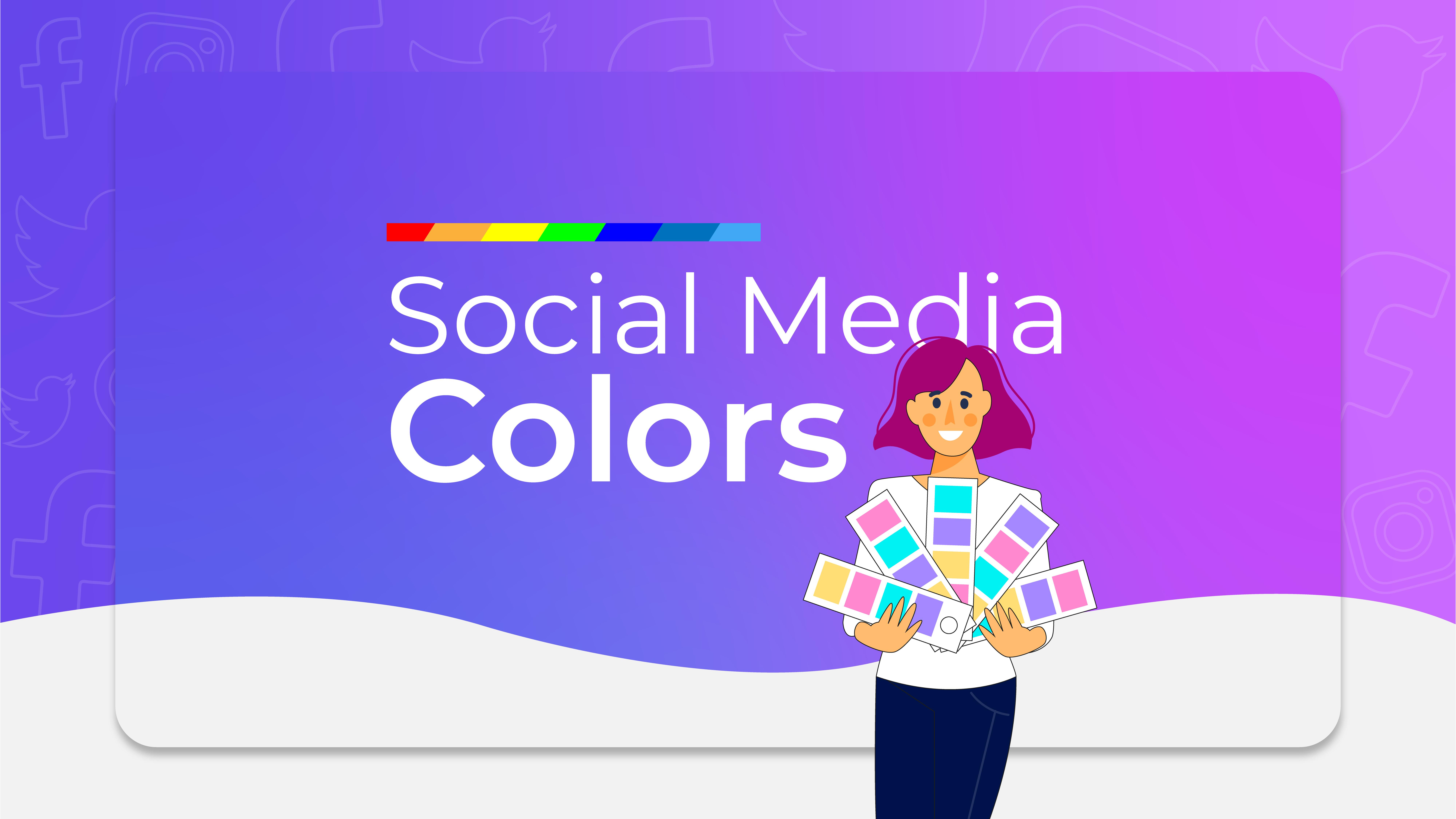 Social Media Colors