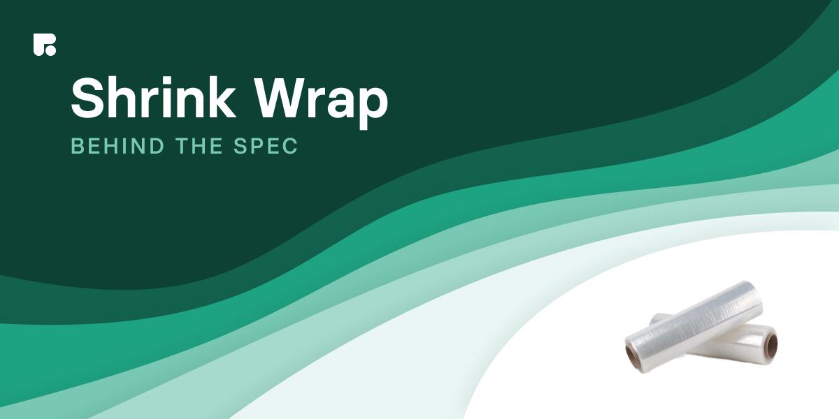 Shrink Wrap