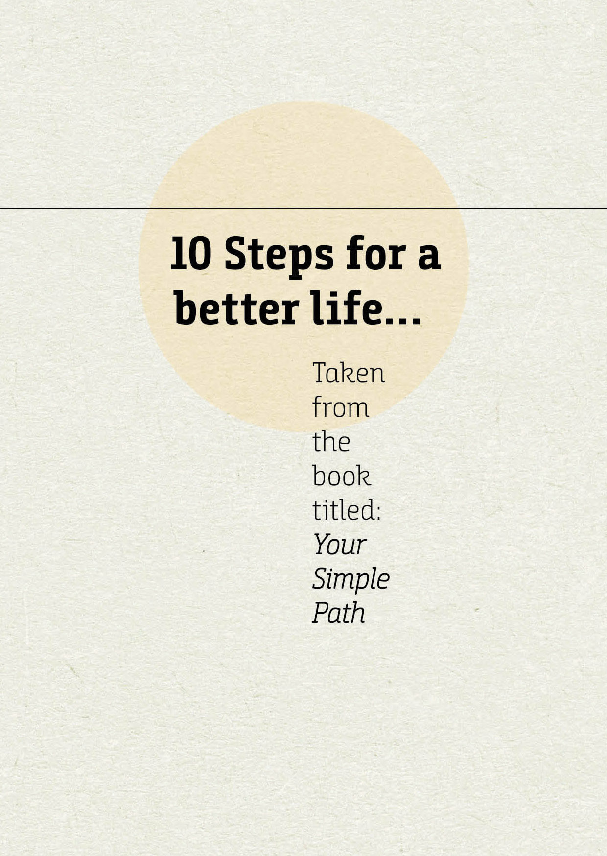 10 Steps for a better life