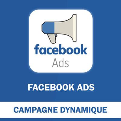 Campagne Dynamique Facebook Ads