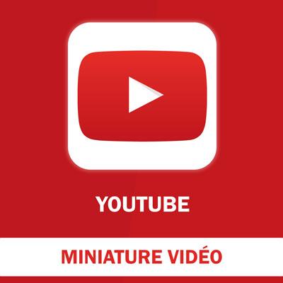 Création d'un miniature vidéo YouTube