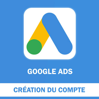 Création du compte Google Ads