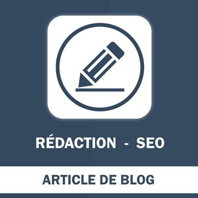 Rédaction - Article de Blog - SEO