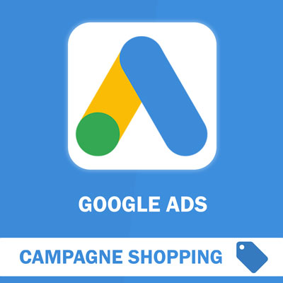 Campagne Shopping Google Ads